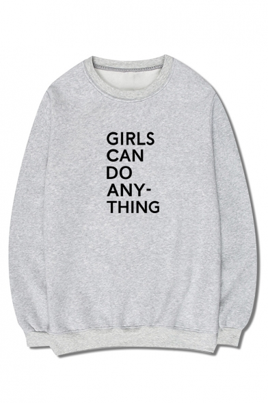 GIRLS CAN DO ANYTHING Letter Printed Round Neck Long Sleeve Sweatshirt