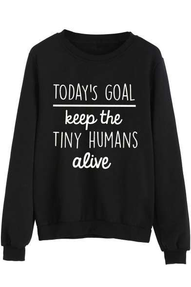 TODAY'S GOAL Letter Print Round Neck Long Sleeve Pullover Sweatshirt