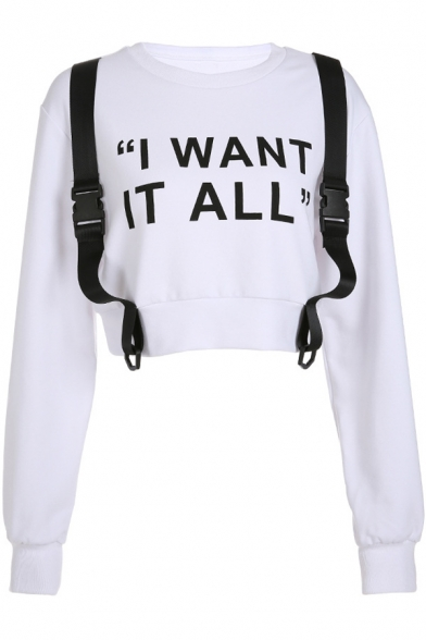 I WANT IT ALL Letter Round Neck Long Sleeve Buckle Straps Patch Cropped Sweatshirt