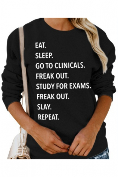 Funny Letter EAT SLEEP GO TO CLINICALS Printed Crewneck Long Sleeve Black Sweatshirt