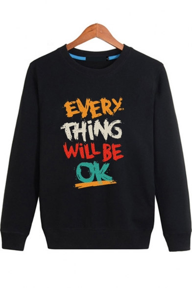 Unique Letter EVERY THING WILL BE OK Long Sleeve Crewneck Basic Cotton Sweatshirt