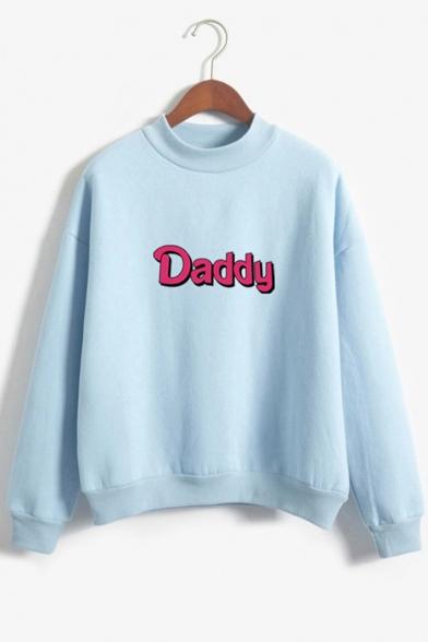 DADDY Letter Printed High Neck Long Sleeve Sweatshirt