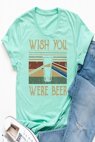 WISH YOU WERE BEER Letter Glass Pattern Round Neck Short Sleeve Green Graphic Tee