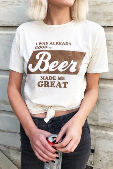 Beer Made Me Great Letter White Round Neck Short Sleeve Tee