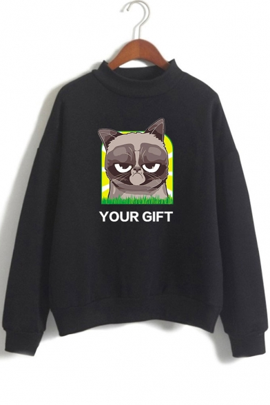 Cute Letter YOUR GIFT Grumpy Cat Print Long Sleeve Mock Neck Pullover Sweatshirt
