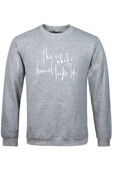 Cool Simple Letter THIS IS WHAT A FEMINIST LOOKS LIKE Print Crewneck Long Sleeve Pullover Sweatshirt