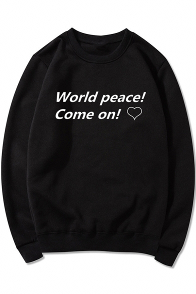 Simple Heart Letter WORLD PEACE COME ON Basic Round Neck Long Sleeve Pullover Sweatshirt