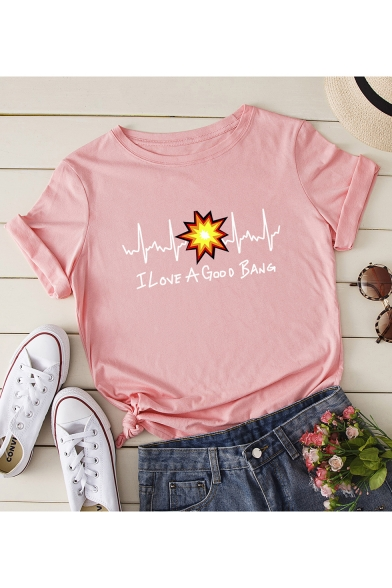 New Stylish Funny Cardiogram Letter I LOVE A GOOD BANG Printed Round Neck Short Sleeve Casual Tee