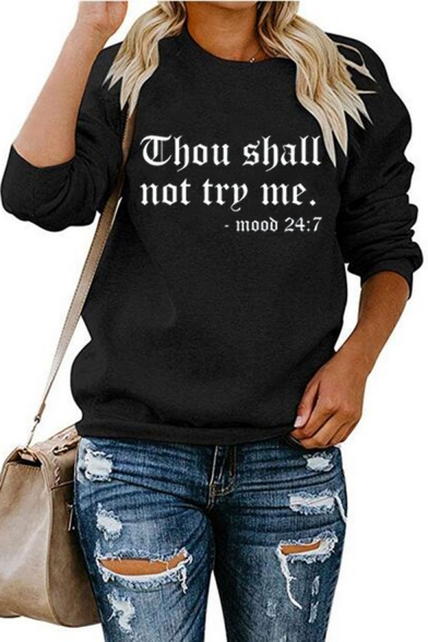 Chou Shall Not Try Me Letter Printed Black Long Sleeve Street Style Pullover Sweatshirt