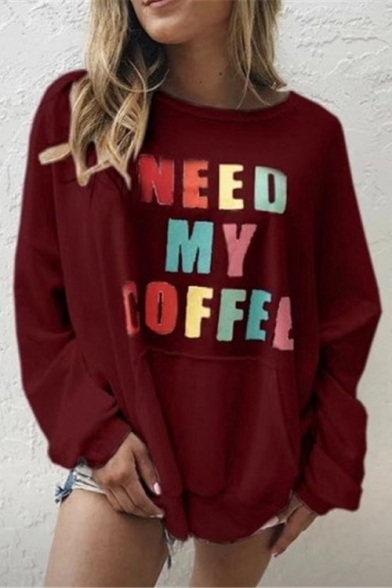 Hot Popular Colorful Letter NEED MY COFFEE Printed Long Sleeve Round Neck Boyfriend Pullover Sweatshirt, LC565640, Black;burgundy;dark navy;white