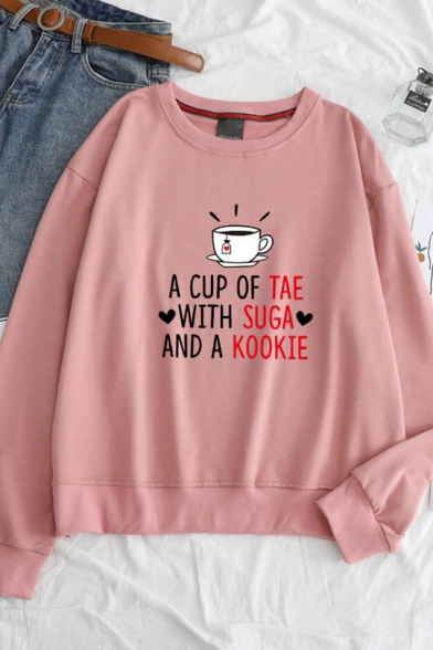 Lovely Letter A CUP OF TEA WITH SUGAR AND A KOOKIE Printed Front Long Sleeve Pullover Sweatshirt