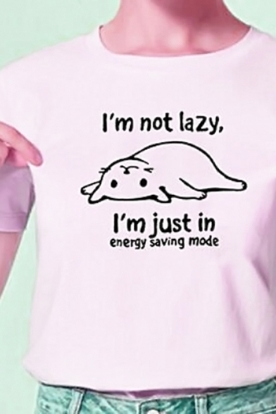 Casual Letter I'M NOT LAZY I'M JUST IN ENERGY SAVING MODE Print Short Sleeve Graphic T-Shirt