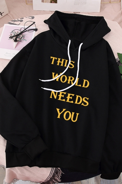 Simple Letter THIS WORLD NEEDS YOU Print Long Sleeve Baggy Drawstring Hoodie