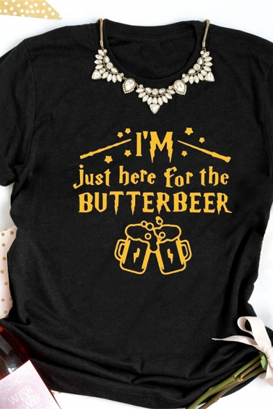 Girls Simple Letter I'M JUST HERE FOR THE BUTTERBEER Short Sleeve Graphic T-Shirt