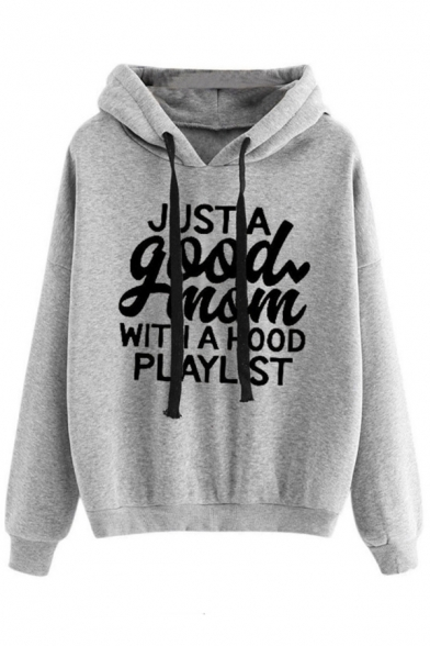 Female Leisure Long Sleeve Drawstring JUST A GOOD MOM WITH A HOOD PLAYLIST Letter Loose Hoodie, Black;burgundy;green;pink;gray, LM575912