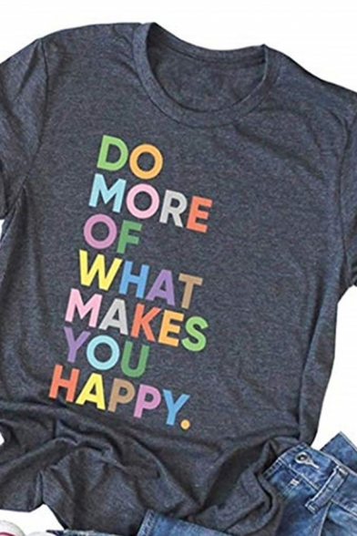 Colorful Letter DO MORE OF WHAT MAKES YOU HAPPY Short Sleeve Crewneck Leisure Tee, Green;gray, LC583085