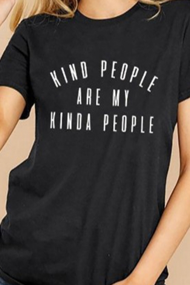 Classic Womens Short Sleeve Round Neck Letter KIND PEOPLE ARE MY KINDA PEOPLE Print Loose Fit T-Shirt