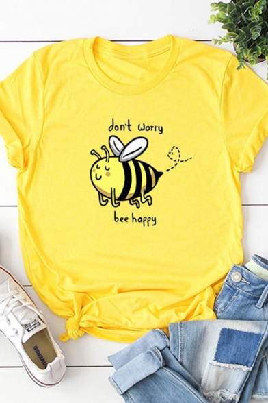 Simple Womens Rolled Short Sleeve Crew Neck Letter DON'T WORRY BEE HAPPY Bee Graphic Fitted Tee
