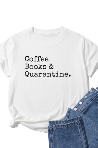 Stylish Womens Short Sleeve Round Neck Letter COFFEE BOOKS & QUARANTINE Relaxed Fit T Shirt
