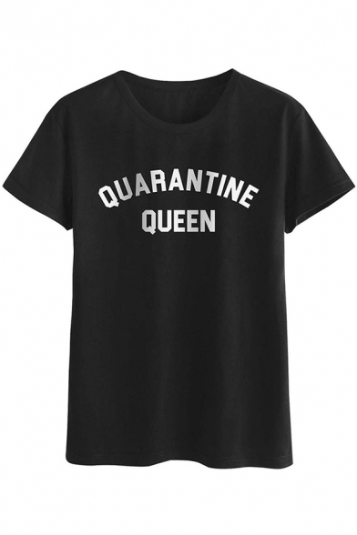 Womens Fashionable Short Sleeve Round Neck Letter QUARANTINE QUEEN Print Loose Fit T-Shirt