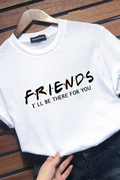 Simple Womens Letter Friends I'll Be There for You Print Rolled Short Sleeve Crew Neck Slim Fit Tee
