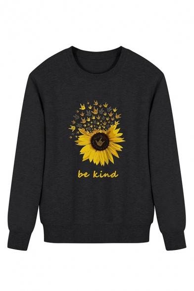Leisure Womens Sweatshirt Sunflower Letter Be Kind Printed Regular Fitted Long Sleeve Pullover Sweatshirt
