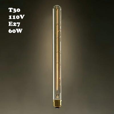 110V T30 E27 60W 30*300mm Retro  Edison Bulb